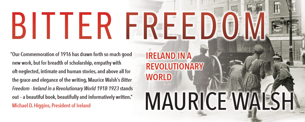 Bitter Freedom by Maurice Walsh - Out now in the UK